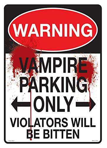 Warning Vampire Parking Only Sign