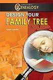 Design Your Family Tree, Amie Jane Leavitt, 1584159529