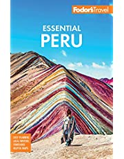 Fodor's Essential Peru: with Machu Picchu & the Inca Trail
