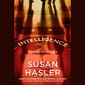 Intelligence: A Novel of the CIA Audiobook