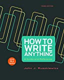 How to Write Anything with 2016 MLA Update 3rd Edition