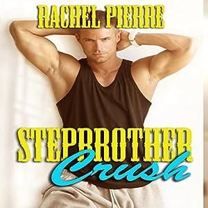 Stepbrother Crush Audiobook