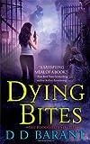 Dying Bites, D. D. Barant, 0312942583
