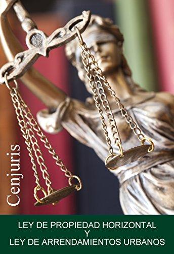 Descargar Libro Ley De Propiedad Horizontal Y Ley De Arrendamientos Urbanos: Edición Actualizada . Con índice Cenjuris