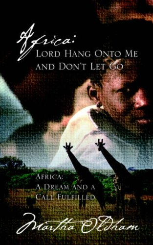Africa: Lord Hang Onto Me and Don't Let Go -