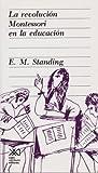 img - for Revolucion Montessori en la educacion (Spanish Edition) book / textbook / text book