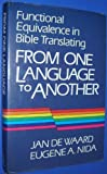 img - for From One Language to Another: Functional Equivalence in Bible Translation book / textbook / text book