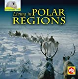 Living in Polar Regions, Tea Benduhn, 0836883438