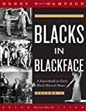 Blacks in Blackface: A Sourcebook on Early Black Musical Shows [2 VOLUME SET]