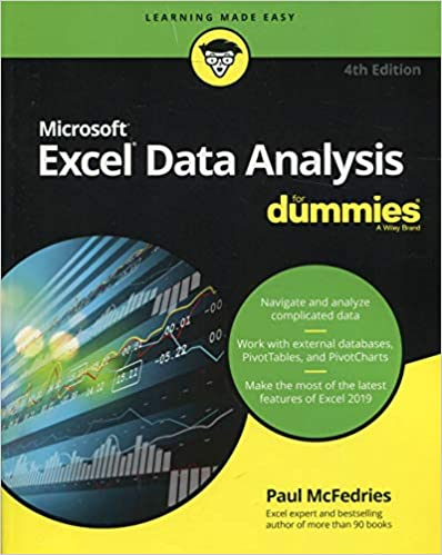 Excel Data Analysis For Dummies (For Dummies (Computer/Tech)): Paul