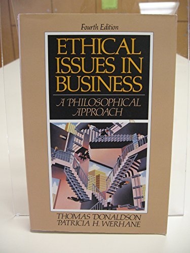 Ethical Issues in Business: A Philosophical Approach by Donaldson Thomas (1969-12-31) Textbook Binding