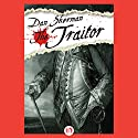 The Traitor Audiobook by Dan Sherman Narrated by Graham Vick