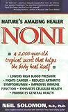 Noni: Nature's Amazing Healer