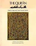 The Quran: Catalogue of an Exhibition of Quran Manuscripts at the British Library, 3 April-15 August 1976
