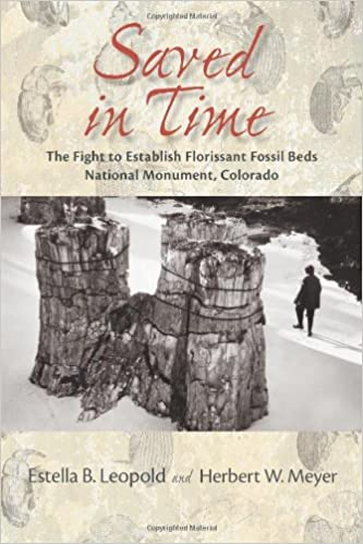 Saved in Time: The Fight to Establish Florissant Fossil Beds National Monument, Colorado
