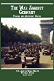 United States Army in World War II , Pictorial Record, War Against Germany, Kenneth E. Hunter, 1780398956