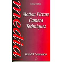 Motion Picture Camera Techniques