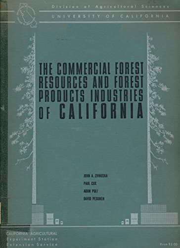 The Commercial Forest Resouces and Forest Products Industries of California