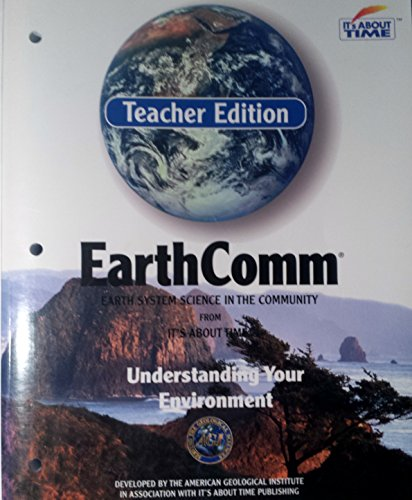 EarthComm: Understanding Your Environment (Teacher Edition)