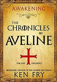 The Chronicles of Aveline: Awakening by [Fry, Ken]