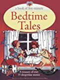 Five-Minute Bedtime Tales, Nicola Baxter, 1843229528