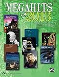 Megahits Of 2013, Alfred Publishing Staff, 1470610221