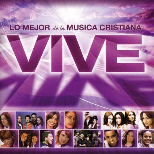 Vive: Lo Mejor De La Musica Cristiana