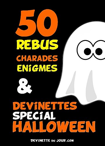 50 devinettes spécial Halloween (French Edition) -