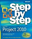 Microsoft Project 2010 Step by Step (Step by Step (Microsoft)) by Chatfield, Carl, Johnson, Timothy 1st (first) Edition (2010)