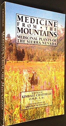 Sierra Nevada Mountain Range (Medicine from the Mountains: Medicinal Plants of the Sierra Nevada)