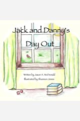 Jack and Danny's Day Out Paperback