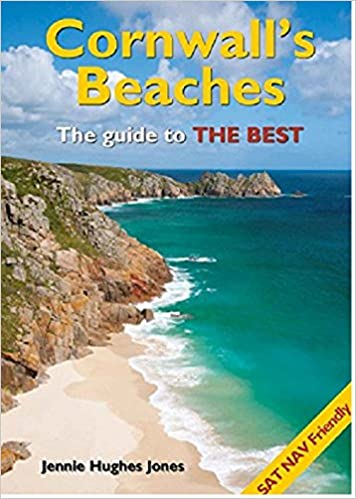 Cornwall's Beaches: the Guide to the Best
