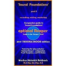 Sound Foundations Optimal Reaper: 2017 troonatnoor edition