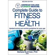 ACSM's Complete Guide to Fitness & Health 2nd Edition