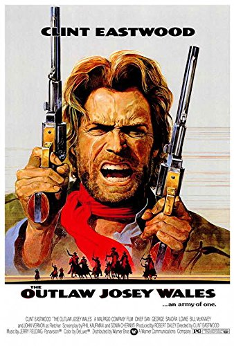 The Outlaw Josey Wales Movie Poster, Clint Eastwood, A, Made In The U.S.A