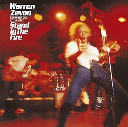 Stand In The Fire (Expanded & Remastered) by Warren Zevon (2007-04-09)