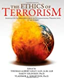 The Ethics of Terrorism : Innovative Approaches from an International Perspective (17 Lectures), , 039807867X