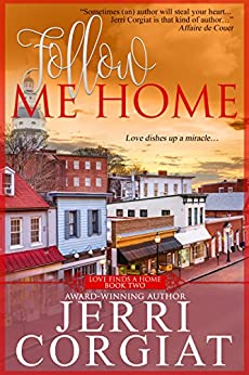 Follow Me Home (Love Finds a Home Book 2) by [Corgiat, Jerri]