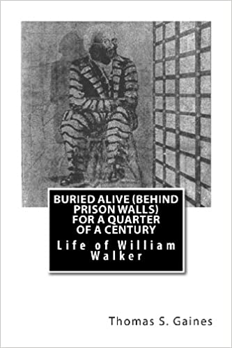 Buried Alive (Behind Prison Walls) For a Quarter of a