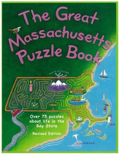 The Great Massachusetts Puzzle Book: Over 75 Puzzles About Life in the Bay State