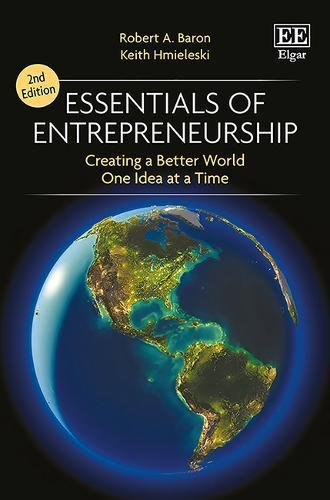 Essentials of Entrepreneurship Second Edition: Changing the World, One Idea at a Time