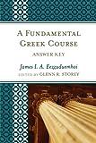 Fundamental Greek Course, James I. A. Eezzuduemhoi, 0761856153