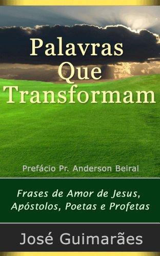 Palavras Que Transformam Frases De Amor De Jesus Apóstolos