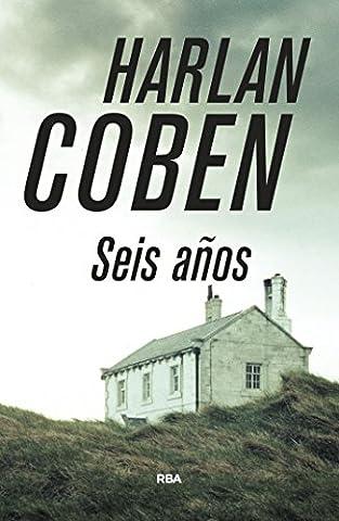 Seis años (SERIE NEGRA BIBAUT) (Spanish