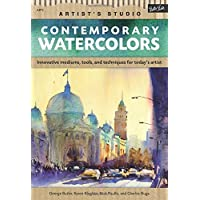 Contemporary Watercolors: A guide to current materials, mediums, and techniques (Artist's Studio)
