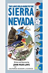 The Laws Field Guide to the Sierra Nevada Kindle Edition