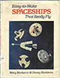 img - for Easy-To-Make Spaceships That Really Fly book / textbook / text book