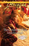 The Christmas Child, Linda Goodnight, 0373876971