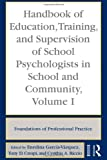 Education, Training, and Supervision of School Psychologists in School and Community, Enedina Vazquez, 0415962609