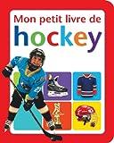 Mon Petit Livre de Hockey (French Edition)